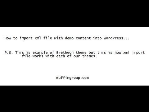 How to import .xml file into WordPress?