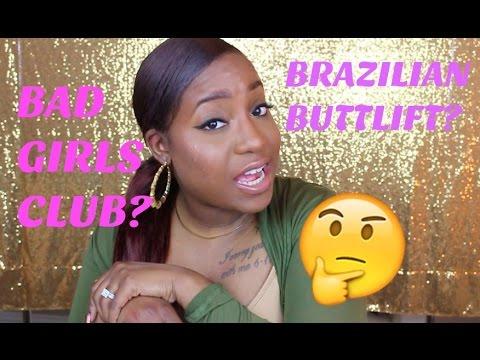 GRWM: BAD GIRLS CLUB, BRAZILIAN BUTT LIFT, PCOS.