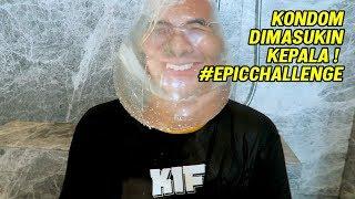 Video KONDOM DI MASUKIN KEPALA ! #EPICCHALLENGE MP3, 3GP, MP4, WEBM, AVI, FLV Januari 2019