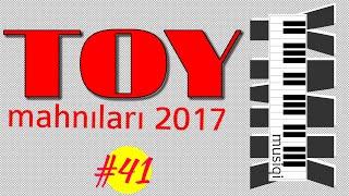 Əsl TOY Mahnıları 2017 | Yigma Azeri Bəy Gəlinə aid oynamalı |YMK Musiqili 44