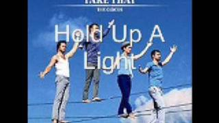 Take That- Hold Up A Light