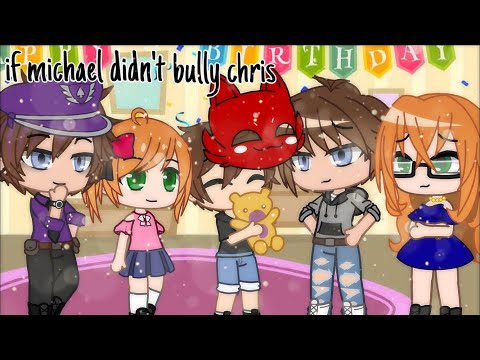 if michael didn't bully chris || gacha club {read desc}