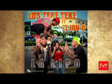Los Teke Teke Ft. El Jou-C - La Lipo (Audio Oficial)