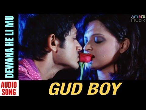 Video Gud boy Odia Movie || Dewana He Li Mu | Audio Song | Arindam Roy, Priya Choudhury download in MP3, 3GP, MP4, WEBM, AVI, FLV January 2017