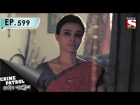 Download Crime Patrol - ক্রাইম প্যাট্রোল (Bengali) - Ep 599 - Jugglery (Part-1) - 10th January, 2017 HD Mp4 3GP Video and MP3