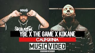 YBE - California Ft.THE GAME, KOKANE