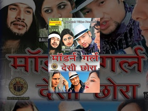 Video Morden Girl Desi Chhora | मोर्डन गर्ल देसी छोरा | KD || Hindi Full Movies download in MP3, 3GP, MP4, WEBM, AVI, FLV January 2017