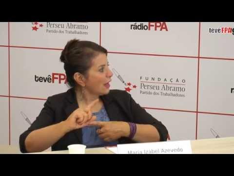 Entrevista Fundação Perseu Abramo - Maria Izabel Azevedo Noronha