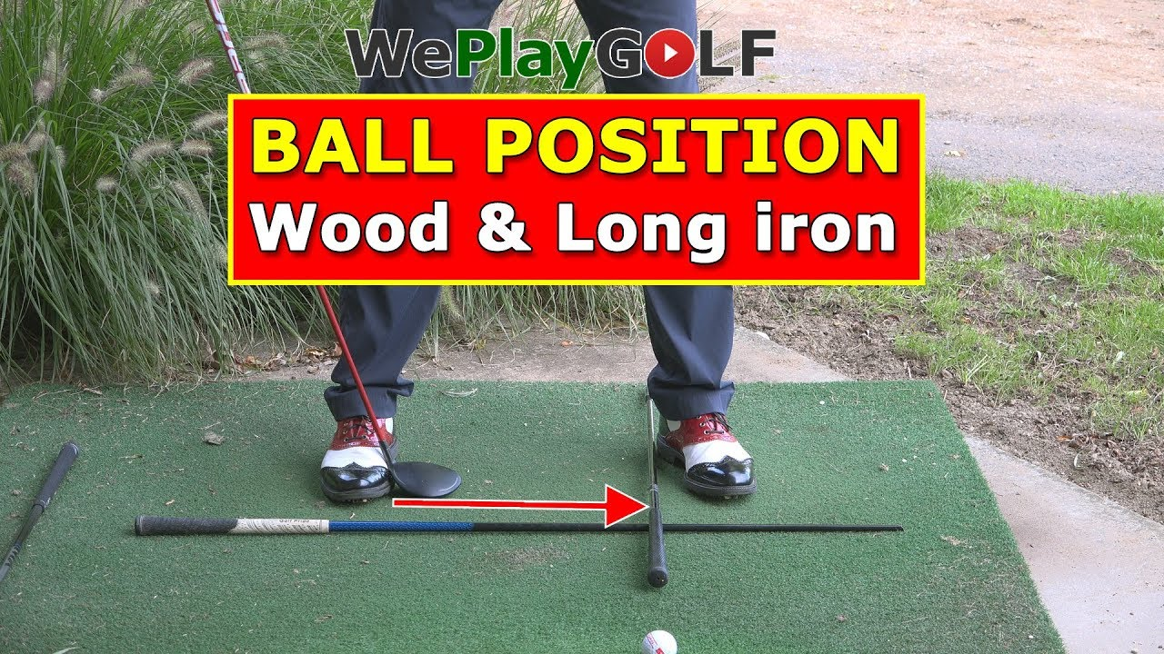 Calibrate the ball position for a wood or a long iron