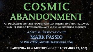 Cosmic Abandonment