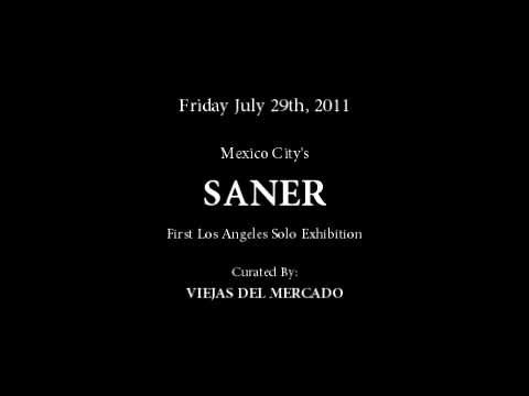 Video | Mexico City&#8217;s &#8220;SANER&#8221; First Los Angeles Exhibition