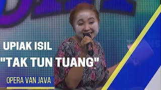 "Video UPIAK ""TAK TUN TUANG""  