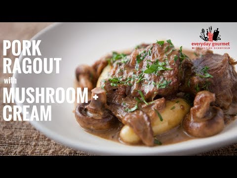 Bulla Pork Ragout with Mushroom and Cream | Everyday Gourmet S6 E34