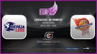 Liepaja/LSSS – BC Prometey – EWBL 2020/21