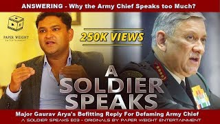 Video Major Gaurav Arya's Befitting Reply For Defaming Army Chief - A Soldier Speaks E03 MP3, 3GP, MP4, WEBM, AVI, FLV Oktober 2018