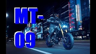 7. 2018 Yamaha Mt-09 my ride and thoughts