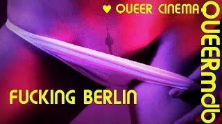 Nonton Fucking Berlin   Film 2016  Full Hd Trailer  Film Subtitle Indonesia Streaming Movie Download