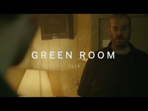 GREEN ROOM Clip