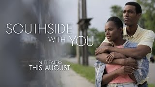 Southside With You   Official Trailer  Hd      Tika Sumpter  Parker Sawyers   Miramax