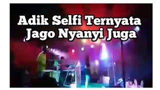 Video Adik Selfi ternyata jago nyanyi juga MP3, 3GP, MP4, WEBM, AVI, FLV Juli 2018