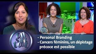 On s'dit tout : Personal Branding & Cancers féminins, un dépistage précoce est possible