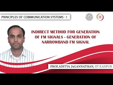 Lec 30 | Principles of Communication | Indirect Method of FM Generation| IIT Kanpur (видео)