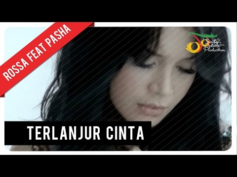 Rossa Feat. Pasha - Terlanjur Cinta (with Lyric) | VC Trinity Mp3