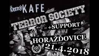 Video TERROR SOCIETY - Horažďovice Černý Kafe 21.4.2018 Full set