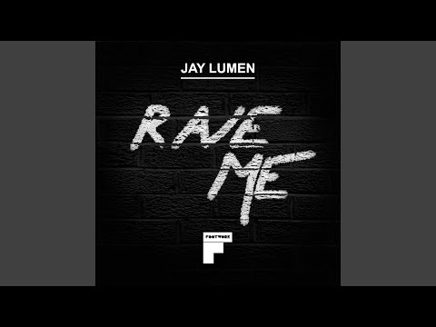 Rave Me (Original Mix)