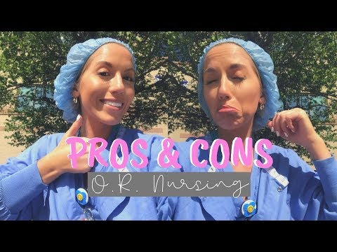 PROS & CONS OF O.R. NURSING! Maddie Woods