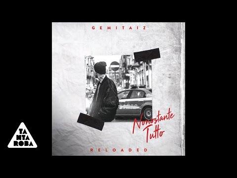 """, title : 'GEMITAIZ - 08 La Pula Bussò 2016 - Live  2016 feat. Fabri Fibra (""""Nonostante Tutto Reloaded"""")'"""