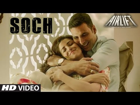 'SOCH NA SAKE' Video Song | AIRLIFT | Akshay Kumar
