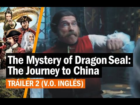 The Mystery of Dragon Seal: The Journey to China (2019) - Tráiler 2 (V.O. Inglés)