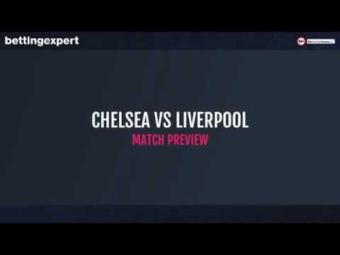Top 3 Betting Tips For Chelsea Vs Liverpool