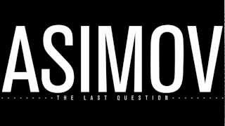 Download Lagu Isaac Asimov - The Last Question Mp3