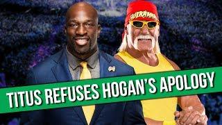 Video Titus O'Neil Doesn't Accept Hulk Hogan's Apology | HUGE NXT Spoilers MP3, 3GP, MP4, WEBM, AVI, FLV Juli 2018