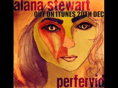 Alana Stewart - All That I Want