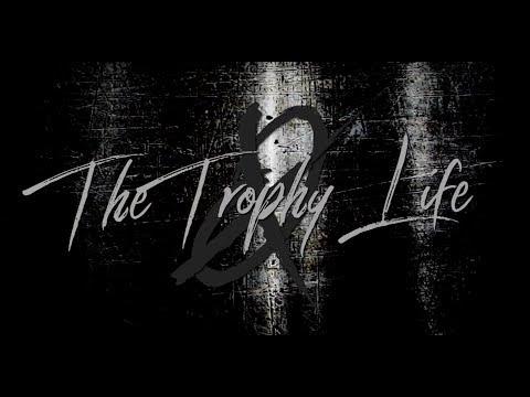 The Trophy Life - Cut & Shut (Official Lyric Video)