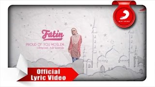 Video FATIN - Proud Of You Moslem (Lyric Video) MP3, 3GP, MP4, WEBM, AVI, FLV Februari 2018