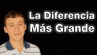Video: La Diferencia Más Grande