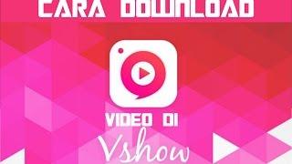 download video di vshow