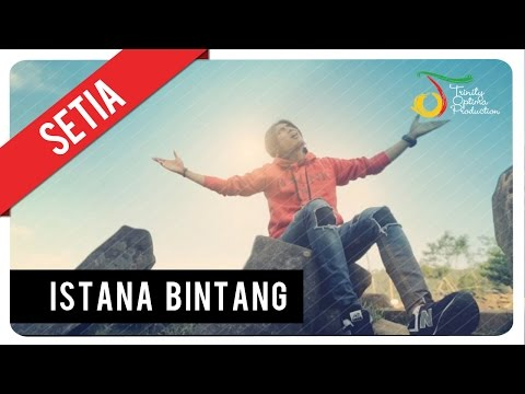 Setia Band - Istana Bintang | Official Video Clip