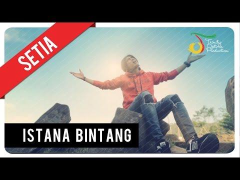 Setia Band - Istana Bintang | Clip