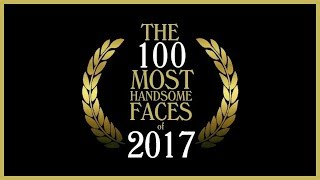 Download Lagu The 100 Most Handsome Faces of 2017 Mp3