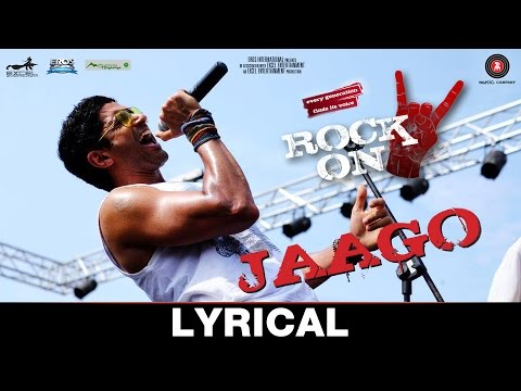 Jaago -Lyrical |Rock On 2 | Farhan Akhtar, Arjun R