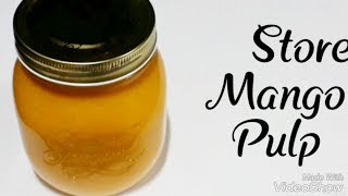 How to store mango pulp in long time/ Frizz mango pulp in long time/ Mango Pulp/ Make mango puree.
