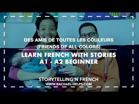 🇫🇷Learn French with stories: Friends of all colors (A1- A2 Beginner) [StoryTelling'N FRENCH]