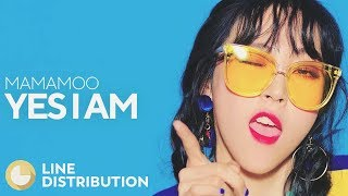 MAMAMOO - Yes I Am (Line Distribution)