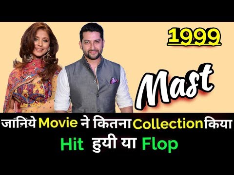 Aftab Shivdasani MAST 1999 Bollywood Movie Lifetime WorldWide Box Office Collection