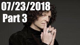 Howard Stern Show July 23 2018 Part 03